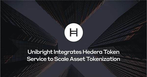HH Meta Unibright Integrates Hedera Token Service to Scale Asset Tokenization