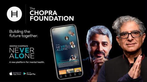 Hedera Chopra Foundation Never Alone Platform