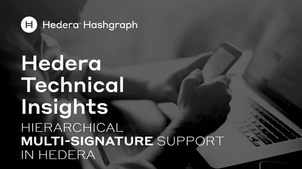 Hierarchical Multi Signature Support In Hedera